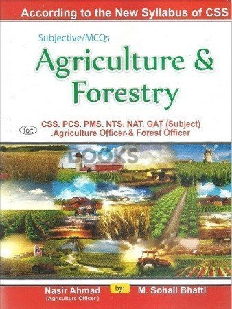 Agriculture & Foresty for CSS PMS Bhatti Sons
