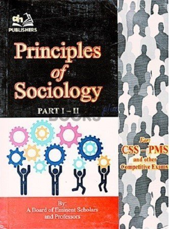 Principles of Sociology Part 1 & 2 for CSS PMS AH Publishers