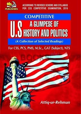 A Glimpse of US History & Politics for CSS PMS PCS AH Publishers