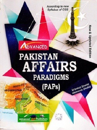 Pakistan Affairs Paradigms PAPs Advanced Publishers