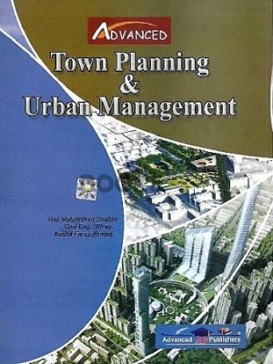 Town Planning & Urban Management Advanced Publishers