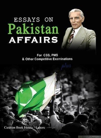 Essays on Pakistan Affairs for CSS PMS Caravan
