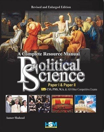 A Complete Resource Manual Political Science Paper I & II HSM
