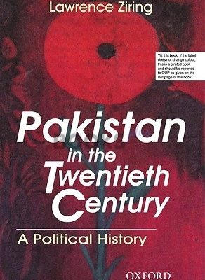 Pakistan in the Twentieth Century A Political History Oxford