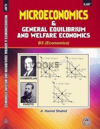 ILMI Intermediate Microeconomics & General Equilibrium & Welfare Economics for B.S. Economics hamid shahid