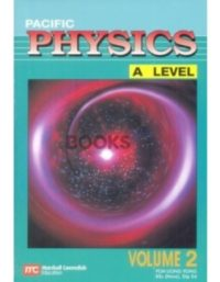 Pacific Physics A Level Volume 2