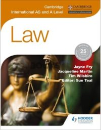 Cambridge International AS & A Level Law by Hodder Education