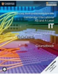 Cambridge International AS & A Level IT Coursebook with CD long