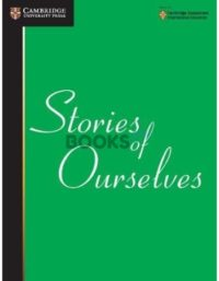 Stories of Ourselves Cambridge International