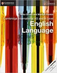 Cambridge International AS & A Level English Language Coursebook gould rankin