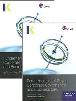 CIMA BA4 Fundamentals of Ethics Corporate Governance Business Law Exam Kit Study Text 2019