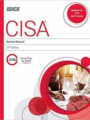 CISA Review Manual 27th Edition 2019