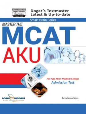 Master the MCAT for Aga Khan Medical College AKU - Dogar Brothers