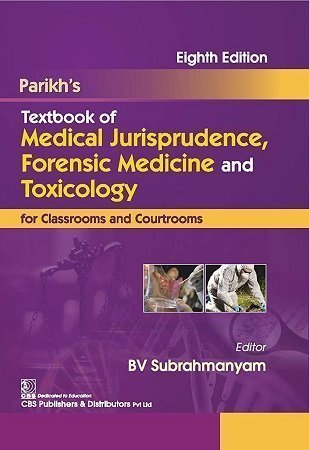 Parikh Textbook Of Medical Jurisprudence Forensic Medicine Toxicology 8th Edition