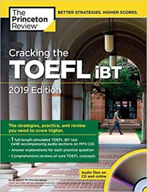 The Princeton Review Cracking the TOEFL IBT 2019