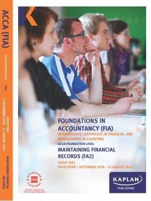 kaplan fia fa2 maintaining financial records study text 2018 2019