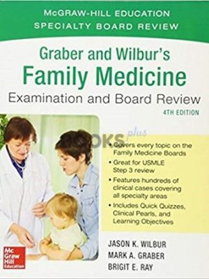 Graber and Wilburs Family Medicine Examination and Board Review 4th edition