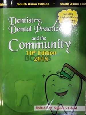 Dentistry Dental Practice and the Community Burt