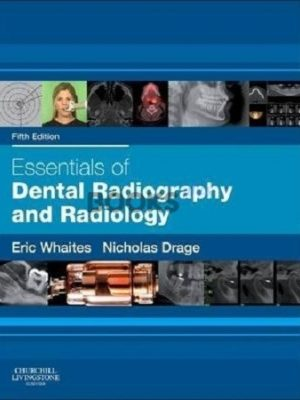 Essentials of Dental Radiography & Radiology 5th Edition