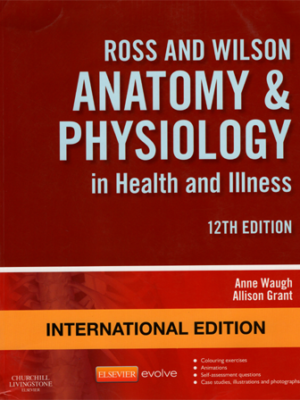Ross and Wilson Anatomy & Physiology in Health and Illness