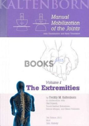 Manual Mobilization of the Joints Volume 1 The Extremities