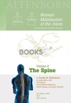 Manual Mobilization of the Joints Volume 2 The Spine