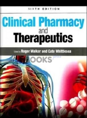 Clinical Pharmacy and Therapeutics 6th Edition