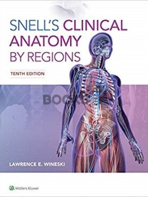 Snells Clinical Anatomy by Regions 10th Edition