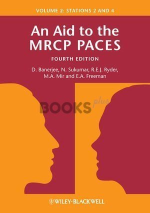 An Aid to the MRCP Paces 4th Edition volume 2