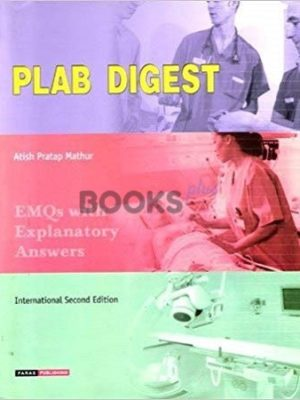 Plab Digest MCQs With Explanatory Answers 2nd Edition