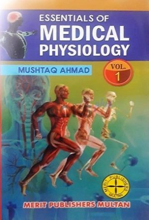 Essentials of Medical Physiology mushtaq ahmad