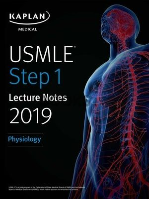 Kaplan USMLE Physiology Lecture Notes 2019