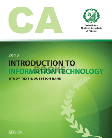 CA AFC 4 Introduction to Information Technology Study text Question Bank ICAP