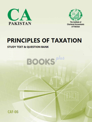 CA CAF 6 principles of taxation study text qb ICAP