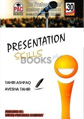 Presentation Skills Ishfaq Publishing PAC