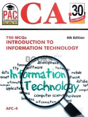 CA AFC 4 750 MCQs Introduction to Information Technology 4th Edition PAC