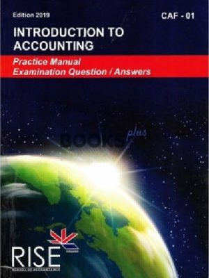ca caf 1 introduction to accounting 2019 practice manual rise publications