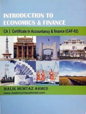 CA CAF 2 Introduction to Economics & Finance malik mumtaz ahmed