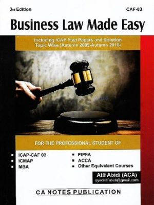 CA CAF 3 Business Law Made Easy 3rd Edition atif abidi