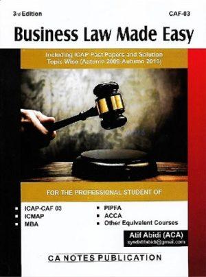 CA CAF 3 Business Law Made Easy 3rd Edition atif abidi