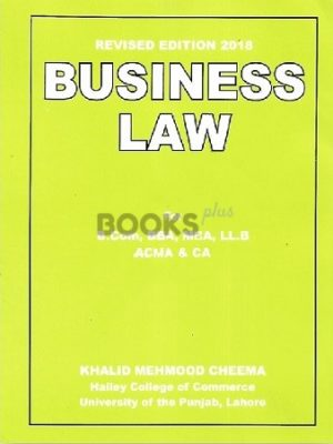 Business Law Revised Edition 2018 khalid mehmood cheema