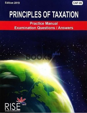ca caf 6 principles of taxation tax year 2019 17th edition rise publications