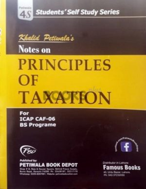 CA CAF 6 Principles of Taxation Notes by Khalid Petiwala 2019 edition