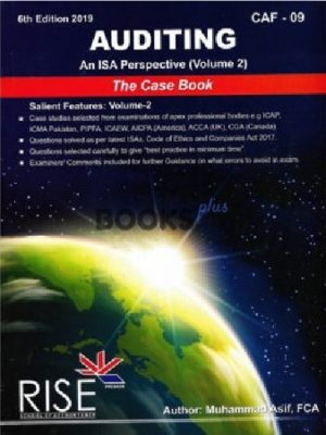 ca caf 9 auditing vol 2 an isa perspective 2019 by muhammad asif rise