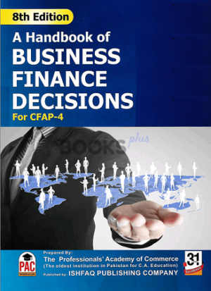 CA CFAP 4 A Handbook of Business Finance Decisions 8th Edition PAC