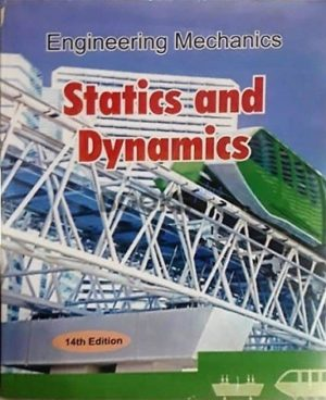 Statics and Dynamics by R C Hibbeler