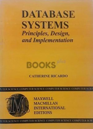 Database Systems Principles Design and Implementation