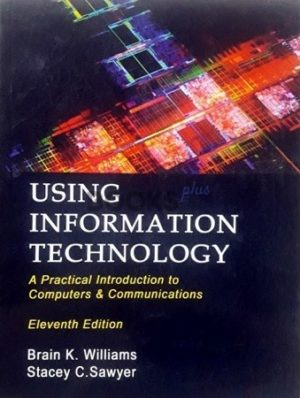 Using Information Technology 11th Edition