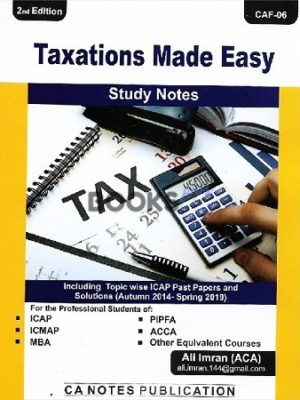 taxation made easy study notes ali imran 2nd ed ca notes