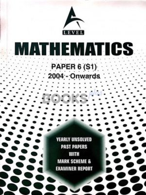 a level mathematics paper 6 s1 2004 onwards unsolved past papers